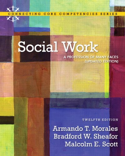 Social Work A Profession of Many Faces 12th 2012 (Revised) edition cover