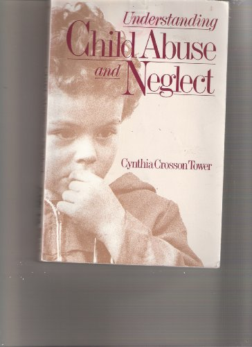 Understanding Child Abuse and Neglect 1st 1989 edition cover