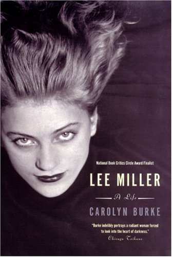 Lee Miller A Life  2007 9780226080673 Front Cover