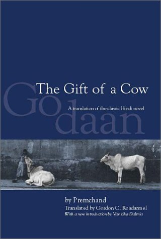 Gift of a Cow A Translation of the Classic Hindi Novel Godaan 2nd 2002 edition cover