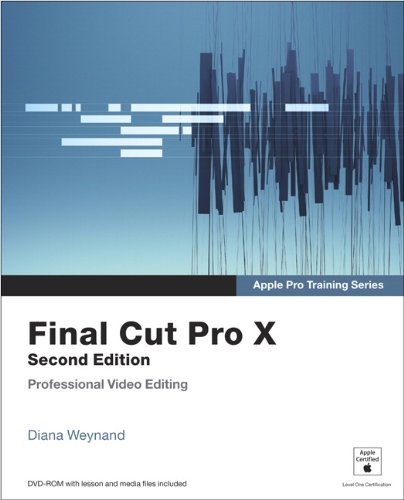 Apple Pro Training Series Final Cut Pro X 2nd 2013 9780321918673 Front Cover