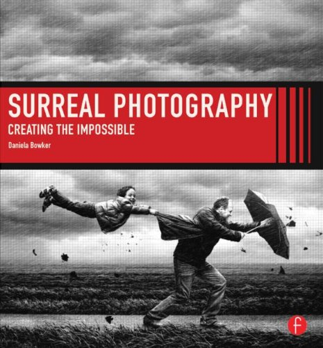 Surreal Photography Creating the Impossible  2013 edition cover