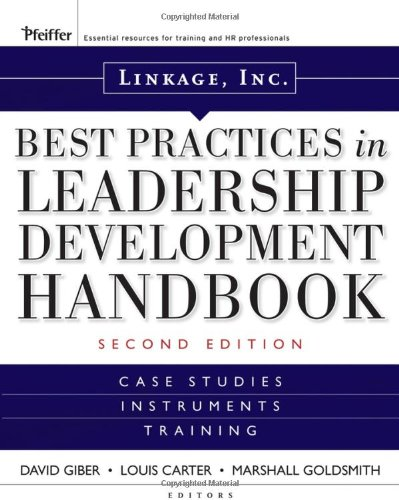 Best Practices in Leadership Development Handbook Case Studies, Instruments, Training 2nd 2008 (Handbook (Instructor's)) edition cover