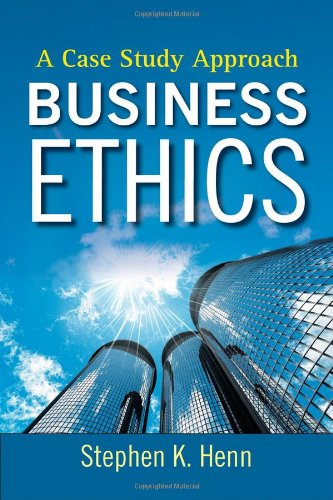 Business Ethics A Case Study Approach  2009 edition cover