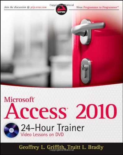 Microsoft Access 2010 24-Hour Trainer   2011 edition cover