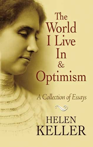 World I Live in and Optimism A Collection of Essays  2009 edition cover