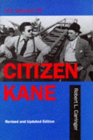 Making of Citizen Kane  2nd 1996 (Revised) edition cover