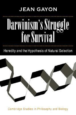 Darwinism's Struggle for Survival Heredity and the Hypothesis of Natural Selection N/A 9780521039673 Front Cover