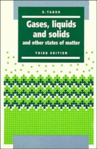Gases, Liquids and Solids And Other States of Matter 3rd 1991 (Revised) 9780521406673 Front Cover