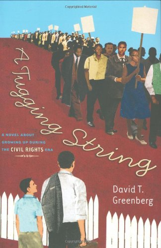 Tugging String A Novel about Growing up During the Civil Rights Era  2008 edition cover