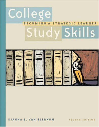 College Study Skills Becoming a Strategic Learner 4th 2003 9780534574673 Front Cover