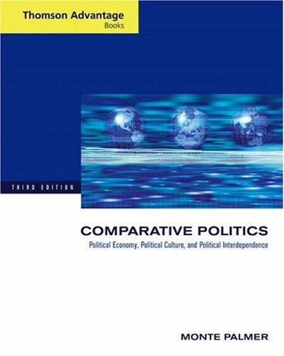 Comparative Politics Political Economy, Political Culture, and Political Interdependence 3rd 2006 (Revised) 9780534602673 Front Cover