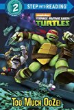 Too Much Ooze! (Teenage Mutant Ninja Turtles)  N/A 9780553508673 Front Cover