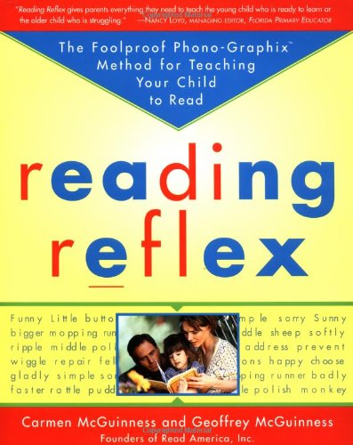 Reading Reflex The Foolproof Phono-Graphix Method for Teaching Your Child to Read  1999 edition cover