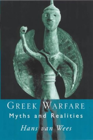 Greek Warfare Myths and Realities  2000 edition cover