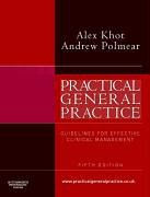 Practical General Practice Guidelines for Effective Clinical Management 5th 2006 (Revised) 9780750688673 Front Cover