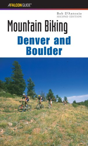 Mountain Biking - Denver and Boulder  2nd 9780762724673 Front Cover