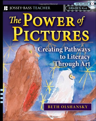Power of Pictures Creating Pathways to Literacy Through Art  2008 edition cover