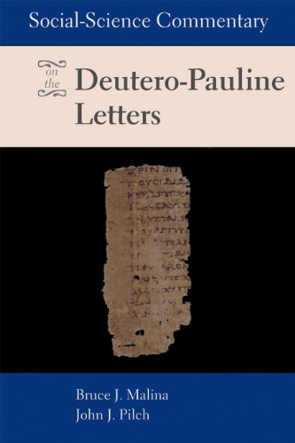 Social-Science Commentary on the Deutero-Pauline Letters   2013 edition cover