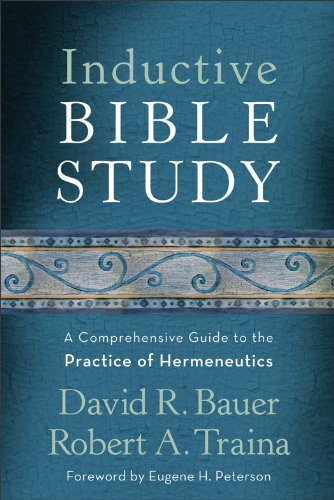 Inductive Bible Study A Comprehensive Guide to the Practice of Hermeneutics  2011 edition cover