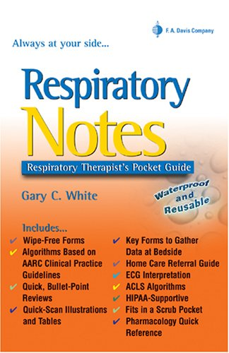 Respiratory Notes Respiratory Therapist's Pocket Guide N/A edition cover