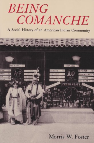 Being Comanche A Social History of an American Indian Community Reprint  edition cover