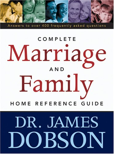 Complete Marriage and Family Home Reference Guide   2000 (Revised) edition cover