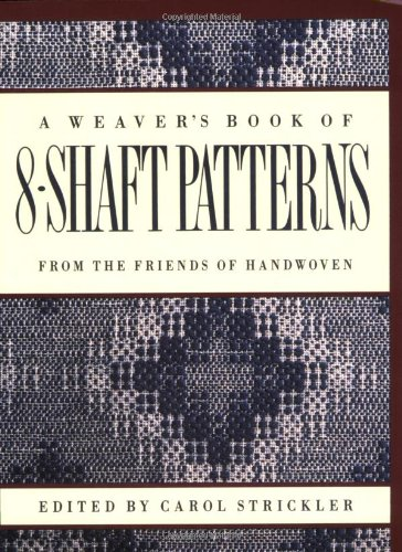 Weaver's Book of 8-Shaft Patterns From the Friends of Handwoven  1991 edition cover