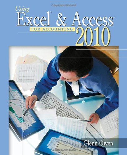Using Excel and Access for Accounting 2010 (with Student Data CD-ROM)  3rd 2012 edition cover
