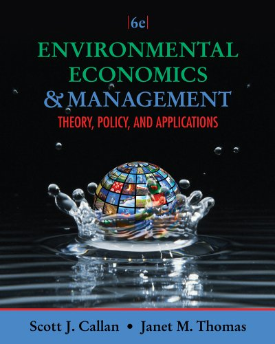 Environmental Economics and Management Theory, Policy, and Applications 6th 2013 edition cover