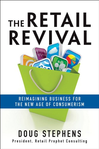 Retail Revival Reimagining Business for the New Age of Consumerism  2013 edition cover