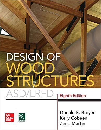 Design of Wood Structures- ASD/LRFD, Eighth Edition  8th 2019 9781260128673 Front Cover