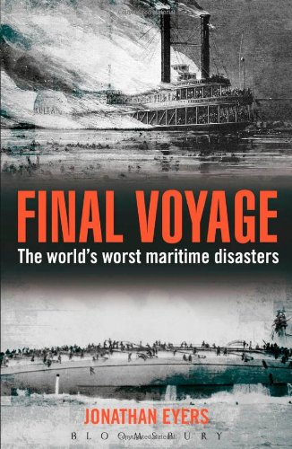Final Voyage The World's Worst Maritime Disasters N/A 9781442221673 Front Cover