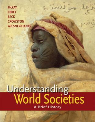 Understanding World Societies, Combined Volume A Brief History  2013 edition cover
