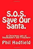S. O. S. Save Our Santa  N/A 9781494222673 Front Cover