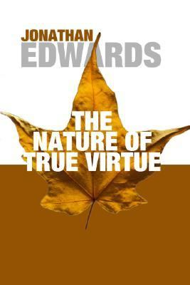 Nature of True Virtue  N/A edition cover