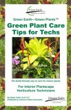 Green Earth--Green Plants Green Plant Care Tips for Techs   2007 edition cover