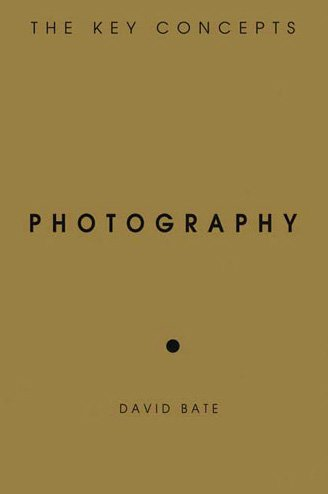 Photography The Key Concepts  2009 edition cover