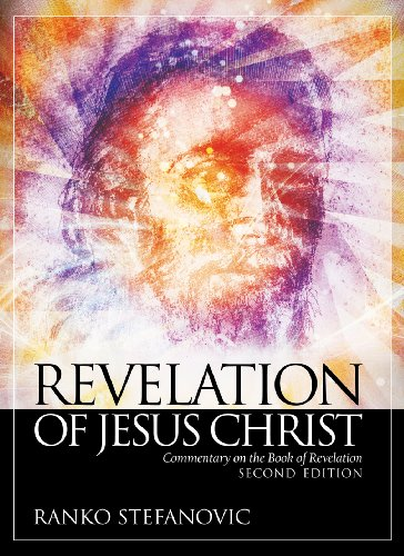 Revelation of Jesus Christ Commentary on the Book of Revelation 2nd 2009 edition cover