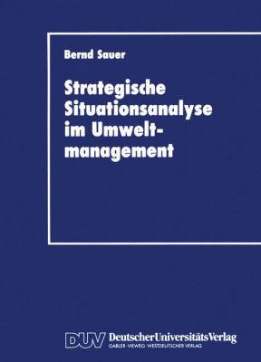 Stragegische Situationsanalyse Im Umweltmanagement   1993 9783824401673 Front Cover