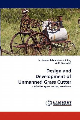 Design and Development of Unmanned Grass Cutter N/A 9783843352673 Front Cover