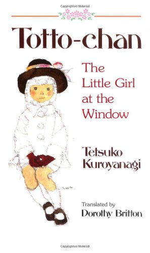Totto-Chan The Little Girl at the Window  1996 edition cover