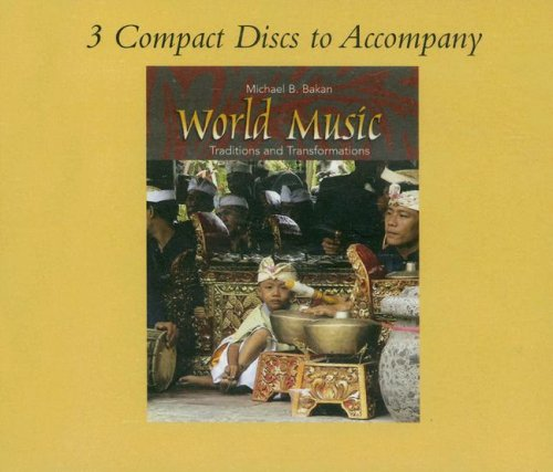 CD Set to accompany World Music : Traditions and Transformations 1st 2008 edition cover
