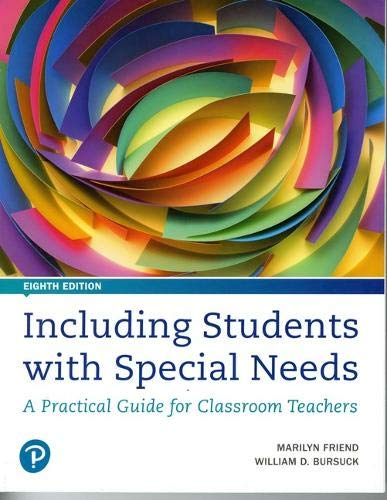 Including Students with Special Needs A Practical Guide for Classroom Teachers 8th 2019 9780134801674 Front Cover