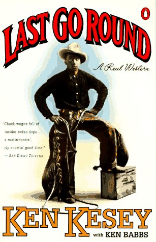 Last Go Round A Real Western N/A edition cover