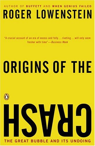 Origins of the Crash The Great Bubble and Its Undoing N/A edition cover