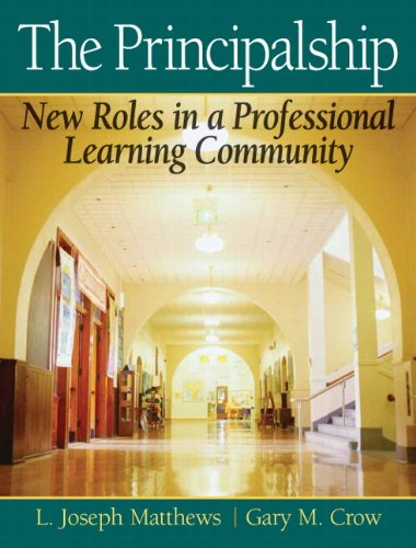 Principalship New Roles in a Professional Learning Community  2010 edition cover