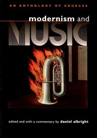 Modernism and Music An Anthology of Sources  2004 edition cover