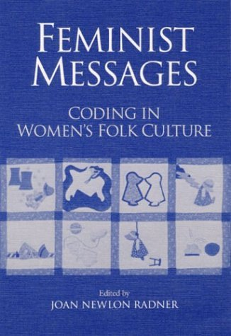Feminist Messages Coding in Women's Folk Culture N/A edition cover