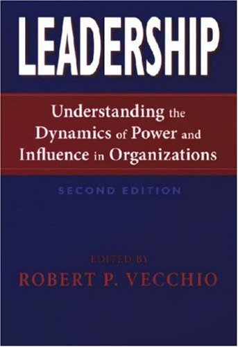 Leadership Understanding the Dynamics of Power and Influence in Organizations 2nd 2007 edition cover